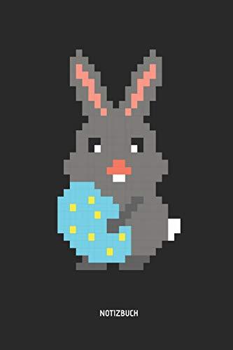 Oster | Notizbuch: Retro Pixel Osterhase mit Osterei - Ostern 2019 Notizbuch & Schreibheft . Tolle Gamer Geschenk Idee für Kinder zu Ostern.