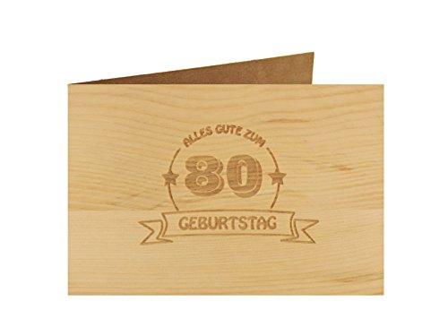 Holzgrußkarte - Geburtstagskarte - 100% handmade in Österreich - Postkarte Glückwunschkarte Geschenkkarte Grußkarte Klappkarte Karte Einladung, Motiv:ALLES GUTE 80 GEBURTSTAG