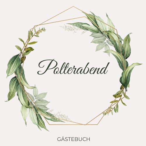 Polterabend Gästebuch: Erinnerungsbuch zum Eintragen von Hochzeitsgrüßen zum Polterabend | Fotoalbum Polterabend | quadratisch | 21cm x 21cm | 80 Seiten