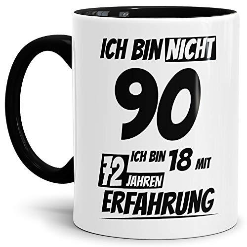 Geburtstags-Tasse'Ich bin 90 mit 72 Jahren Erfahrung' Innen & Henkel Schwarz/Geburtstags-Geschenk/Geschenk-Idee/Lustig/mit Spruch/Witzig/Spaß/Beste Qualität - 25 Jahre Erfahrung