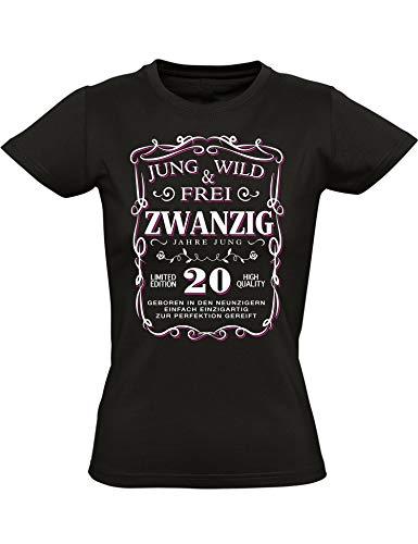 Geburtstags Shirt: 20 Jahre Jung Wild & Frei - Jahrgang 1999 - Zwanzig-Ster Geburtstag T-Shirt - Geschenk zum 20. - Damen - Frau - Frauen - Mädchen - Freundin - Birthday - Tailliert (M)