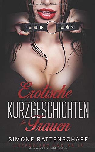 Erotische Kurzgeschichten für Frauen unzensiert und ab 18