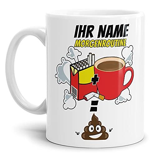 Tasse mit Spruch - Morgenroutine: Kaffee Kippen Kacken - mit Name Personalisieren - Lustige Kaffeetasse, Geschenk für Freunde, Kumpels, Männer - Keramik Weiß, 300 ml