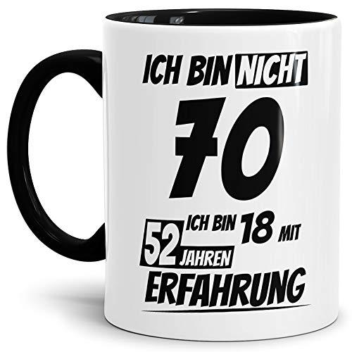 Geburtstags-Tasse'Ich bin 70 mit 52 Jahren Erfahrung' Innen & Henkel Schwarz/Geburtstags-Geschenk/Geschenk-Idee/Lustig/mit Spruch/Witzig/Spaß/Beste Qualität - 25 Jahre Erfahrung