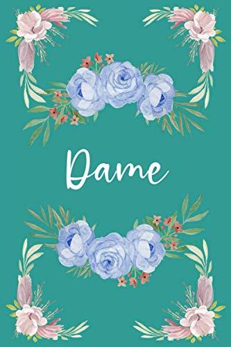 Dame (6x9 mein Tagebuch): Gezeichnetes Notizbuch mit personalisiertem Namen Blumige personalisierte Namensgeschenke Tagebücher