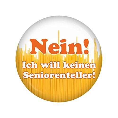 Kiwikatze Sprüche - Nein! Ich will keinen Seniorenteller! - 37mm Button Pin Ansteckbutton Rente als Geschenk oder Mitbringsel zum Ruhestand oder Geburtstag