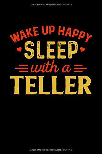 Notizbuch Wake Up Happy Sleep With A Teller: Notizbuch, Journal und Tagebuch Din A5 Lustiges Teller Geschenk mit 120 linierten Seiten