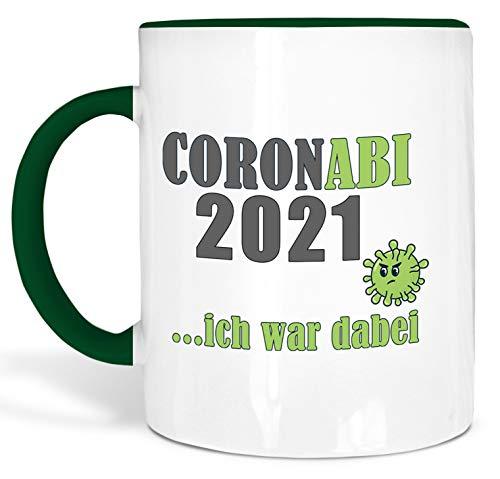 True Statements Tasse Coronabi 2021 ich war dabei - schöne Tasse als Geschenk zum Abitur, innen dunkelgruen