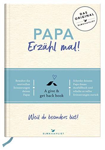 Papa, erzähl mal! | Elma van Vliet: Das Erinnerungsalbum deines Lebens