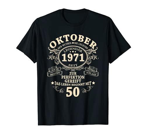 50. Geburtstag Geschenk Mann Legendär Seit Oktober 1971 T-Shirt