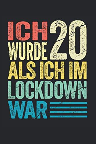 Ich wurde 20 als ich im Lockdown war: Lustiges Notizbuch A5 I gepunktet (Dotted) I Witziges Geschenk zum 20. Geburtstag für alle Geburtstagskinder die im Lockdown Geburtstag hatten