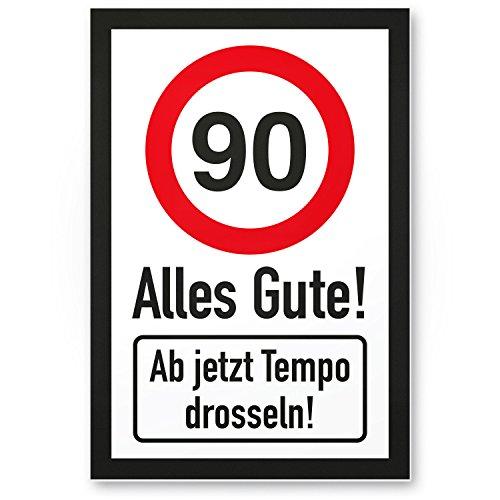 DankeDir! 90 Tempo Drosseln Kunststoff Schild - Alles Gute Geschenk 90. Geburtstag Geschenkidee Geburtstagsgeschenk Neunzigsten Geburtstagsdeko Partydeko Party Zubehör Geburtstagskarte