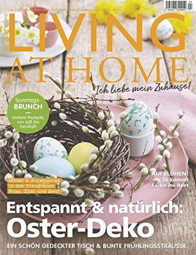 Living at Home 4/2020 'Entspannt & natürlich: Oster-Deko'