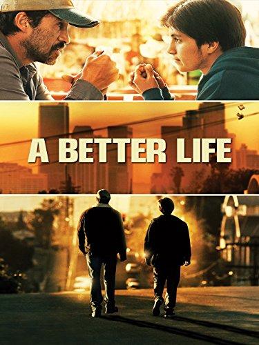 A BETTER LIFE [OmU]