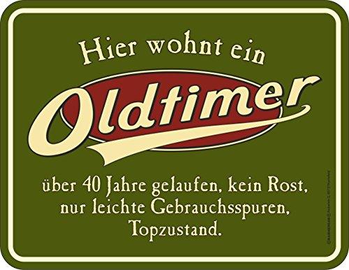RAHMENLOS Deko Blechschild als Geschenk zum 40. Geburtstag: Oldtimer, über 40 Jahre gelaufen, Topzustand.
