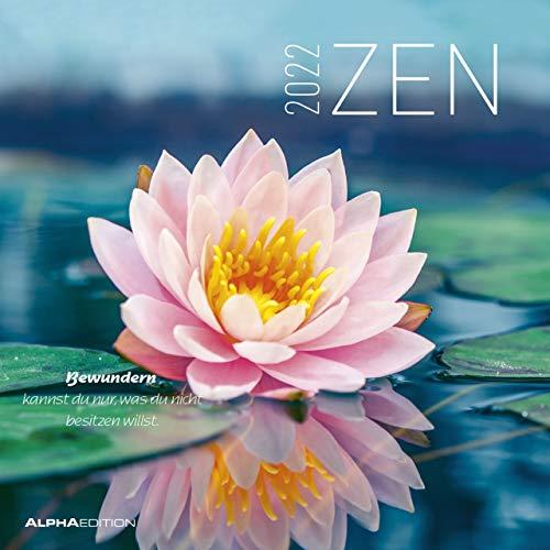 Zen 2022 - Broschürenkalender 30x30 cm (30x60 geöffnet) - mit Lebensweisheiten - Bild-Kalender - Wandplaner - mit Platz für Notizen - Alpha Edition