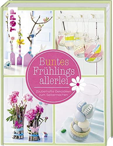 Buntes Frühlingsallerlei: Zauberhafte Dekoideen zum Selbermachen