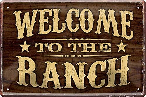 Welcome to The Ranch Western Cowboy 20 x 30 cm Spruch Deko Blechschild 375