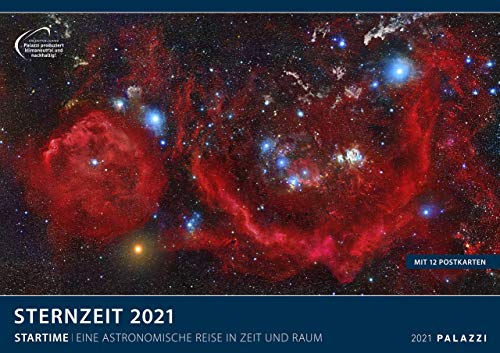 Sternzeit 2021 - Bild-Kalender - Wand-Planer - 70x50: Eine astronomische Reise in Zeit und Raum
