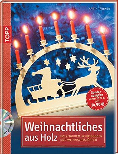 Weihnachtliches aus Holz: Holzfiguren, Schwibbögen & Weihnachtsdörfer